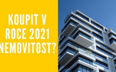 Vyplatí se koupě nemovitosti v roce 2021? Co když přijde pád?